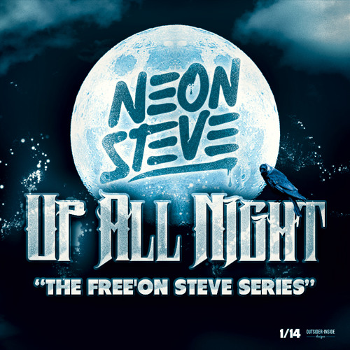 Neon Steve - Up All Night (Free Download)