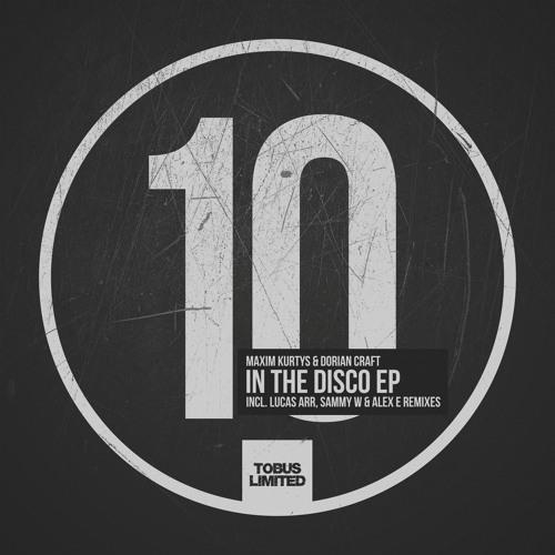 Maxim Kurtys, Dorian Craft - In The Disco (Lucas Arr Remix)