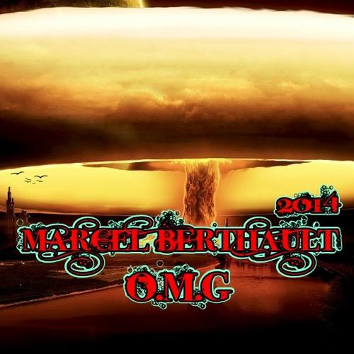 Marcel Berthault - O.M.G (Original Mix)     PREVIEW