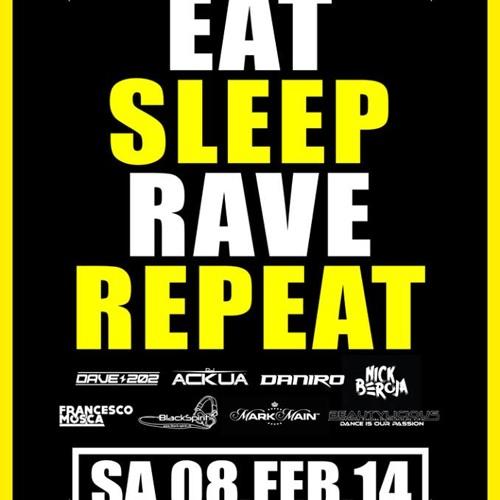 Sektor11 - Eat, Sleep, Rave, Repeat 8.2.2014 - PIXELFEHLER