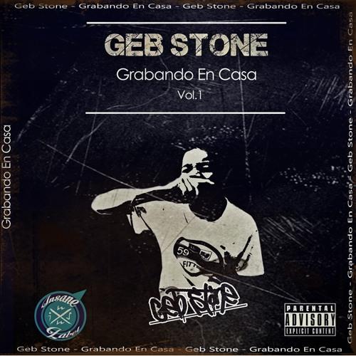 03 - Geb Stone - Hip Hop Es Lo Que Vivo [Producida Por Geb Stone]