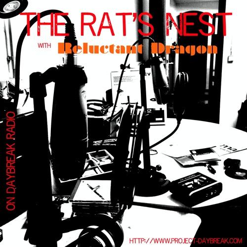 15th Jan 2014 Reluctant Dragon's Rat's Nest Radio Show (Project-Daybreak Radio)