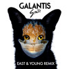 Galantis - Smile (East & Young Remix)