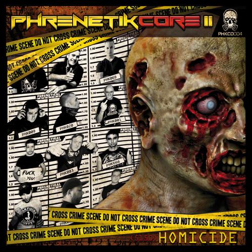 PHKCD004 - Section Grabuge, Maverick & The Endless Souls - Like A Burn (Phrenetikcore II) ® Preview