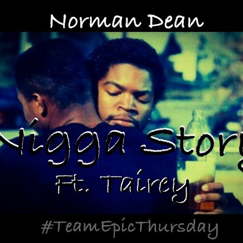 Nigga Story Ft. Tairey{Prod. By Pete Rock}