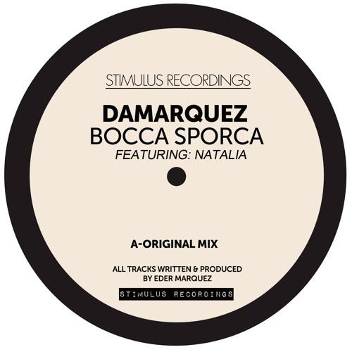 DaMarquez Feat. Natalia - Bocca Esporca (Original Mix)