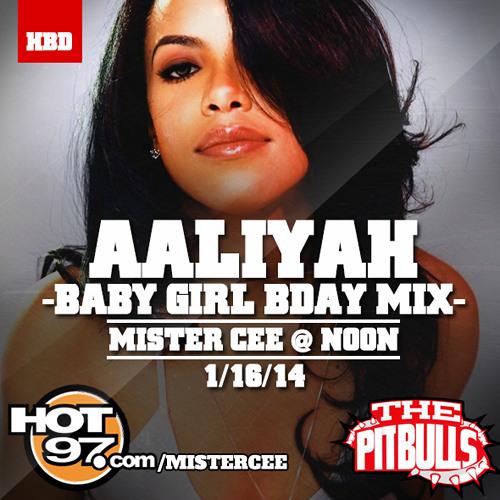 DJ MISTER CEE - AALIYAH BABY GIRL BDAY MIX