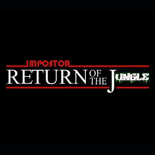 Return Of The Jungle (Live Mix By Impostor)