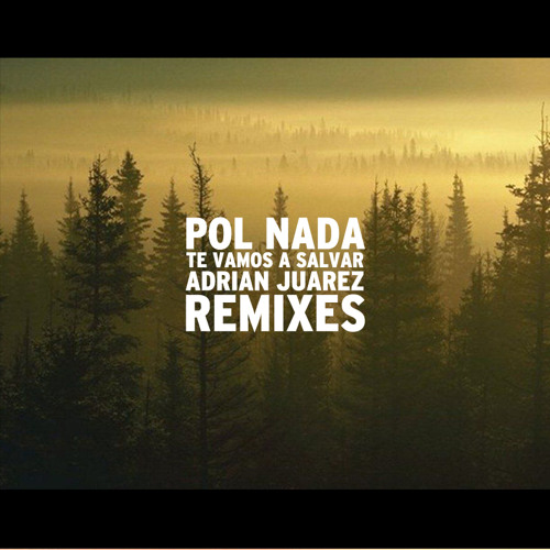 Pol Nada Y Natalia Lafourcade- Amigos Animales (Adrian Juarez Remix)