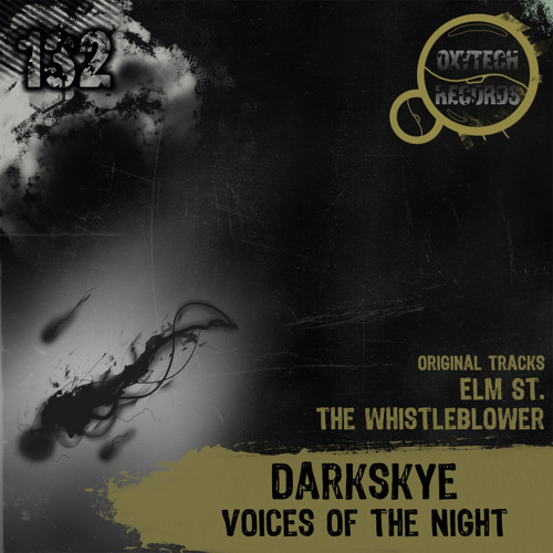 Darkskye - The Whistleblower (Original Mix) [OUT NOW on Oxytech Records]