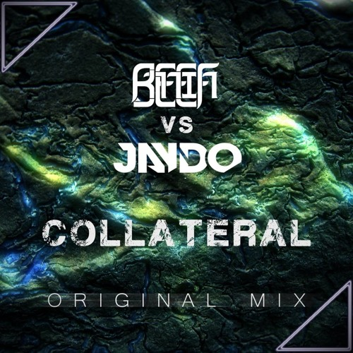 Jaydo & Beef Lilly - Collateral
