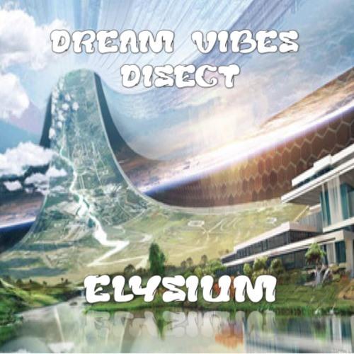 DreamVibes & Disect - Elysium (TEASER)