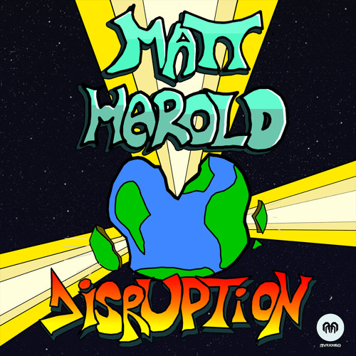 Matt Harold- Disruption