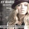 ZZ Ward - 365 Days (Alan Wools & Uno Kaya Remix)