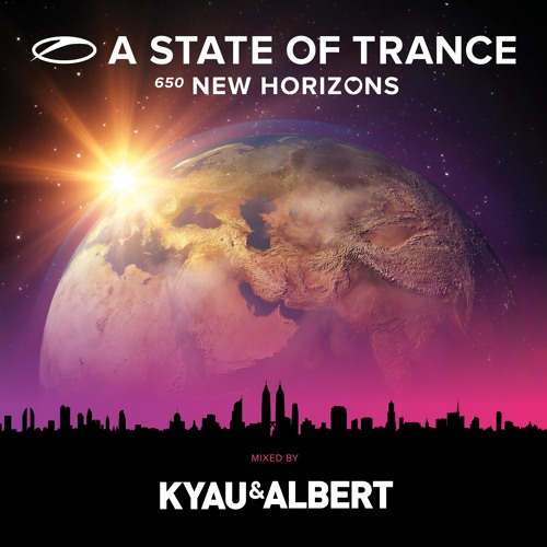 A State Of Trance 650 - New Horizons (mixed by Kyau & Albert) [Mini Mix] [OUT NOW!]