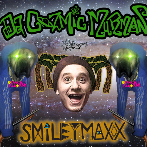 SMILEY MAXX - DA COZMIC MURMAN EP -PREVIEW- OUT NOW ON OFF ME NUT RECORDS