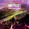 Mr. Probz - Waves (Robin Schulz Remix) OUT NOW!!! on Ultra Music