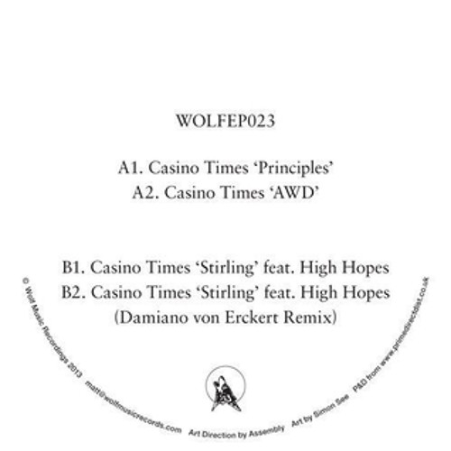 Casino Times Feat High Hopes - Stirling (Damiano von Erckert Remix)WOLFEP023