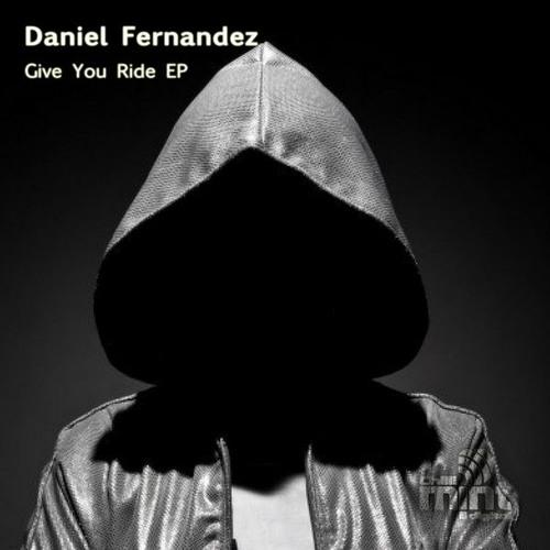 Daniel Fernandes - Give You Ride (Original Mix)