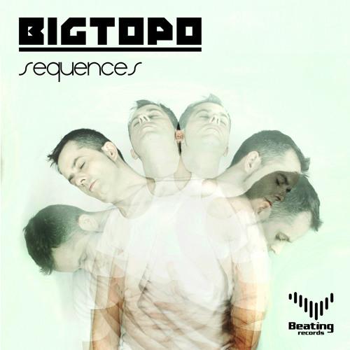Bigtopo - Sequences ( Original Mix )