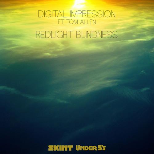 UNDER042 - Digital Impression - Redlight Blindness