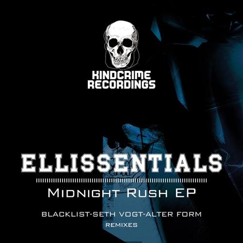 Ellissentials - Midnight Rush (Original Mix) [KindCrime Recordings] (*Preview*)