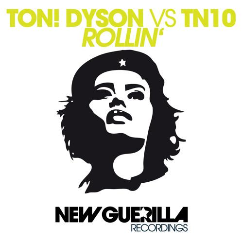 TON! DYSON vs TN10 -  ROLLIN [preview]