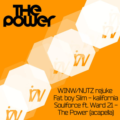 the Power - (Fat boy Slim - Kalifornija) (Soulforce ft. Ward 21 acapella) WINW rejuke