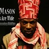 Jah Mason - Oceans Are Wide