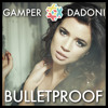 Download La Roux - Bulletproof (GAMPER & DADONI Remix)