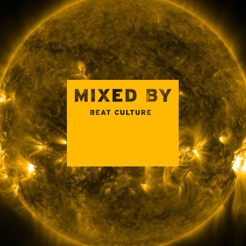 MIXED BY Beat Culture