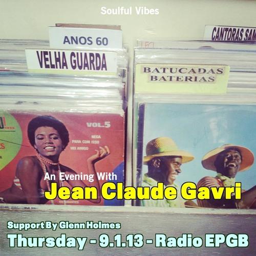 An Evening With Jean Claude Gavri - Full 3.5 Hr Set - Vinyl Only - 9.1.2014