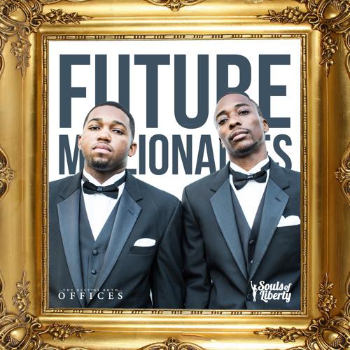 Souls of Liberty - Future Millionaires