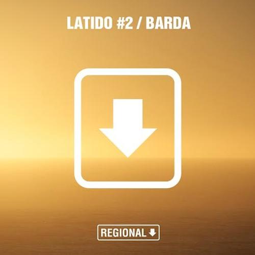 Latido Regional #2 (Barda)
