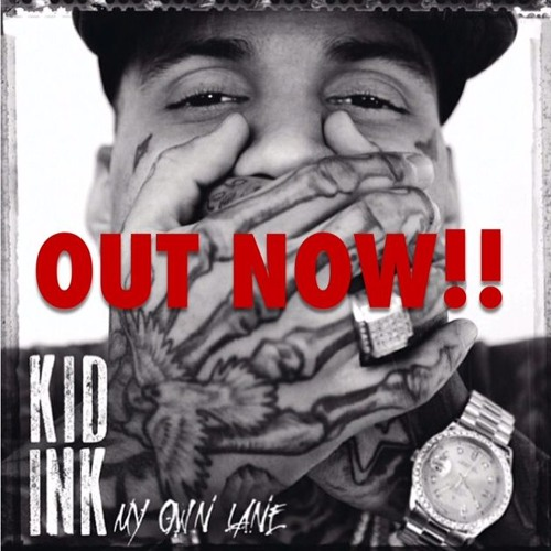 Kid Ink - Never Goin Back (Prod by The Featherstones) [CDQ]