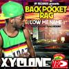 Available on iTunes - Back Pocket Rag (Low Me Name) Xyclone [VPAL Music]