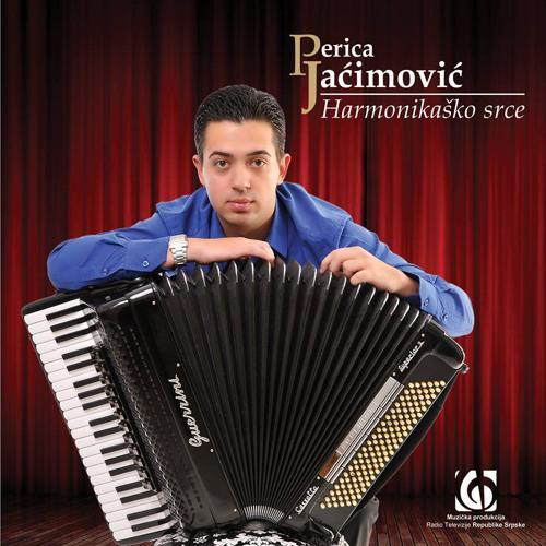 Perica Jacimovic - Album - Harmonikaško srce