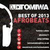 Download DJ Tomiwa Presents: BEST OF 2013 AFROBEATS Mp3