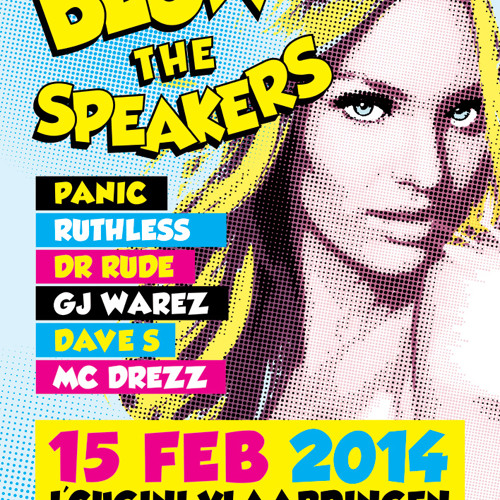 Blow The Speakers #9 - 15 Februari 2014