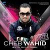 Cheb Wahid 2013 - Ntiya Dalma