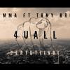// DRAMMA ft TONY BROWN // 4 U ALL (Per tutti voi) HD AUDIO