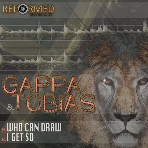 I GET SO - GAPPA - TOBIAS [ OUT NOW ON REFORMED RECORDINGS ]
