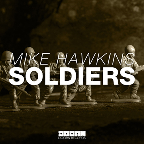 Soldiers (Pete Tong BBC Radio 1 RIP)