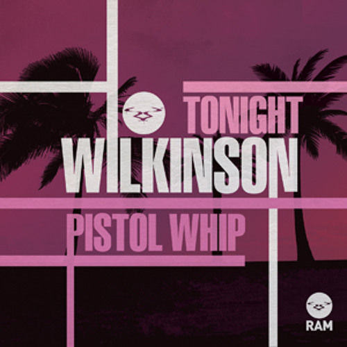 Wilkinson - Too Close VIP