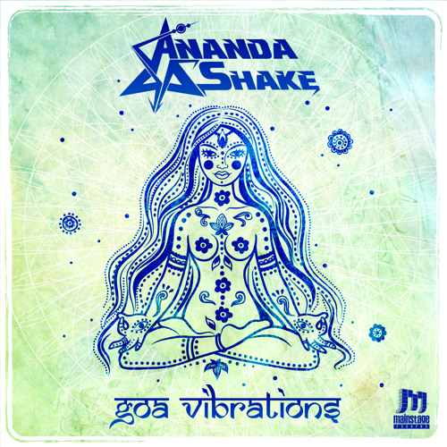 Ananda Shake - Goa Vibrations (Preview)