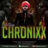 DJ CHIGGA, CHRONIXX MIXTAPE, JAN 2K14