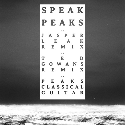 Peaks (SPEAK Classical Guitar Arrangement)