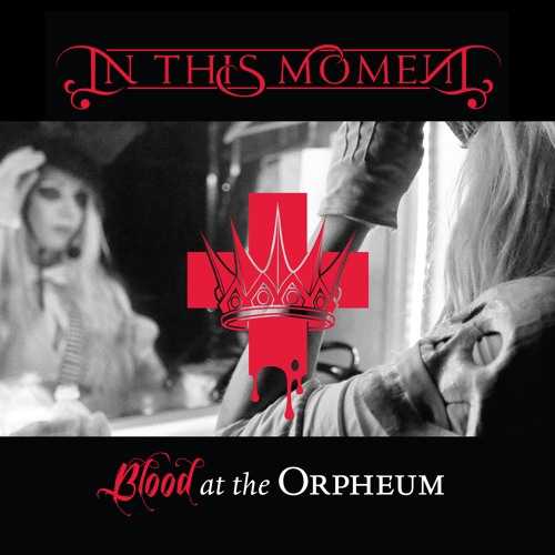 IN THIS MOMENT - Beautiful Tragedy (LIVE - Blood At The Orpheum)