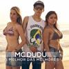 Mc Dudu   A Melhor Das Melhores (Oficial) 2014 HD