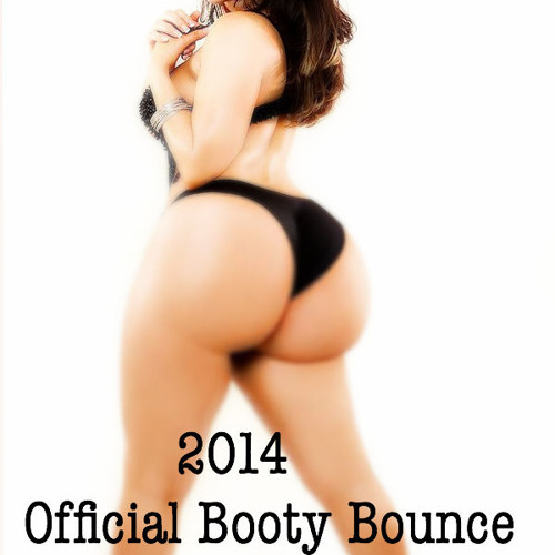 2014 Official Booty Bounce Mix @DeeJayFreak180